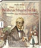 Eine Weihnachtsgeschichte: Und die Erzählung Ein Weihnachtsbaum (Knesebeck Kinderbuch Klassiker / Ingpen) - Charles Dickens