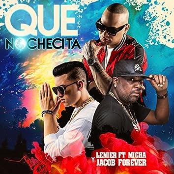 Que Nochecita (feat. El Micha & Jacob Forever)