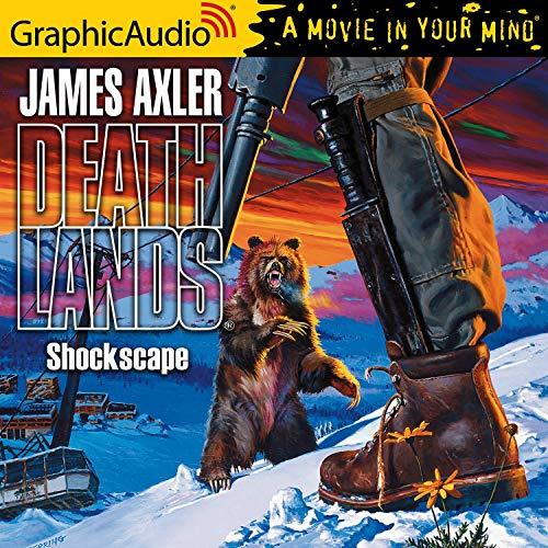 Shockscape [Dramatized Adaptation] Audiobook By James Axler cover art
