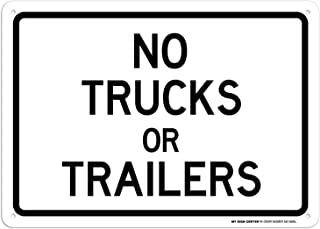 """No Trucks Or Trailers Sign - 10""""x14"""" - .040 Rust Free Aluminum - Made in USA - UV Protected and Weatherproof - A82-589AL"""