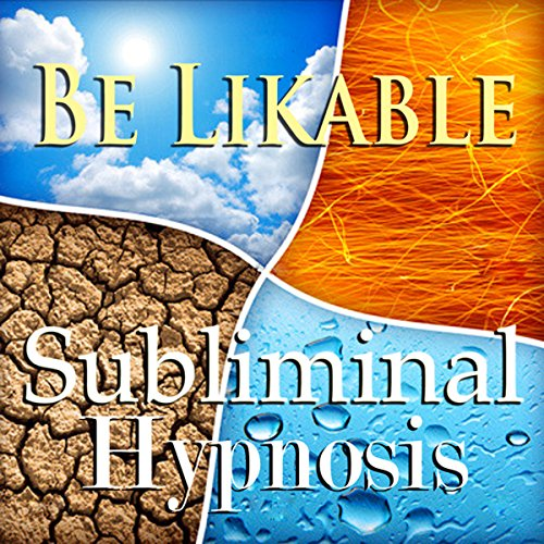 Be Likable Subliminal Affirmations audiobook cover art