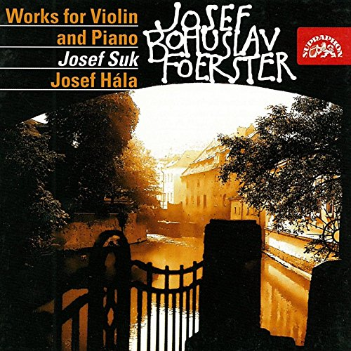 Foerster: Works for Violin and Piano I & II