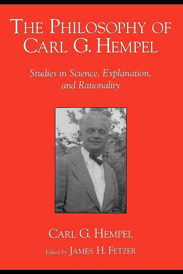 多くの危険がある状況くつろぎファックスThe Philosophy of Carl G. Hempel: Studies in Science, Explanation, and Rationality