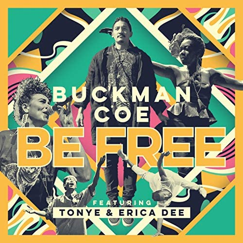 Buckman Coe feat. Tonye & Erica Dee