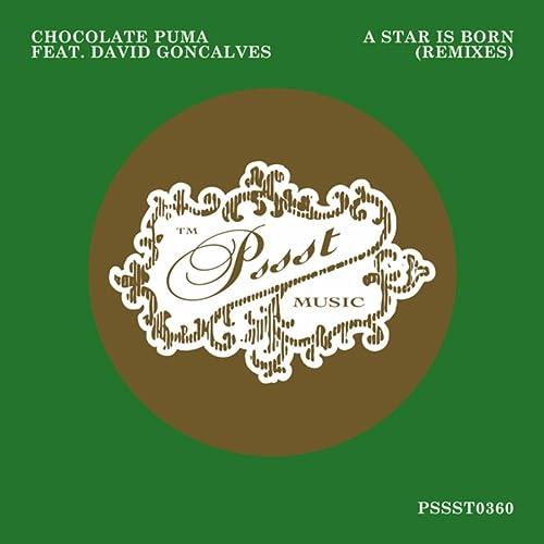 nieuwe collectie top kwaliteit voor het hele gezin A Star Is Born (Remixes) by Chocolate Puma feat. David ...