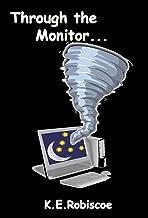 Through the Monitor (Cyberland Series Volume #1)