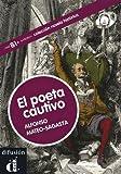 El poeta cautivo. Colección Novela histórica. Libro + CD: El poeta cautivo + CD (Nivel B1-B2) (Ele-Lect Gradu. Historica)