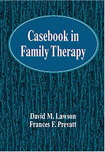 Casebook in Family Therapy (Marital, Couple, & Family...
