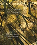 Landscape and the Academy (Dumbarton Oaks Colloquium on the History of Landscape Architecture)