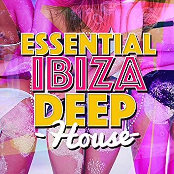 Essential Ibiza Deep House