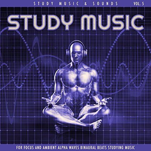 Study Music & Sounds, Binaural Beats & Binaural Beats Sleep