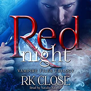 Red Night     Vampire Files Trilogy, Book 1              By:                                                                                                                                 R.K. Close                               Narrated by:                                                                                                                                 Natalie Naudus                      Length: 7 hrs and 48 mins     41 ratings     Overall 4.5