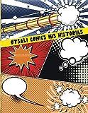 otsali comics mis historias: Cómic enblanco| hechas de nuevascreaciones y aventuras | Para adultos,...