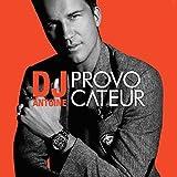 Songtexte von DJ Antoine - Provocateur