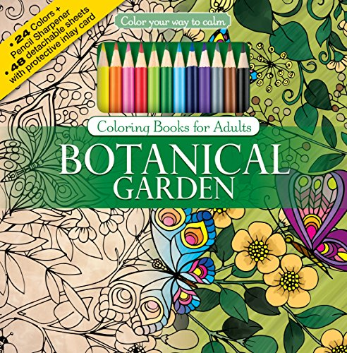 Botanical Garden Adult Coloring Book Set With Colored Pencils And Pencil Sharpener Included: Color Your Way To Calm (Color with Music)