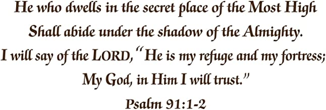 Bible Verses Wall Decals: Psalm 91:1-2 Wall Decal - Made in the USA from Vinyl! This is One of Our Most Popular Inspirational Quotes Wall Decals! - BROWN