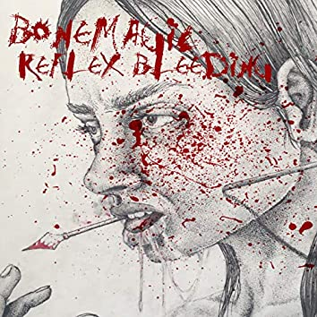 Reflex Bleeding