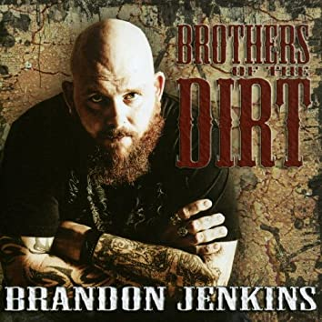 Brothers Of The Dirt