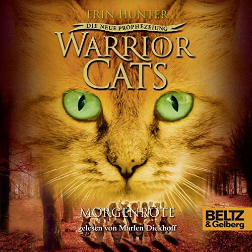 Morgenröte     Warrior Cats - Die neue Prophezeiung 3              By:                                                                                                                                 Erin Hunter                               Narrated by:                                                                                                                                 Marlen Diekhoff                      Length: 6 hrs and 25 mins     Not rated yet     Overall 0.0