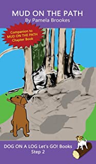 Mud On The Path: (Step 2) Sound Out Books (systematic decodable) Help Developing Readers, including Those with Dyslexia, L...