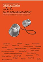 The A to Z Of Sales Communication (English Edition)