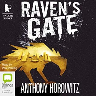 Raven's Gate                   By:                                                                                                                                 Anthony Horowitz                               Narrated by:                                                                                                                                 Paul Panting                      Length: 7 hrs and 20 mins     110 ratings     Overall 4.7