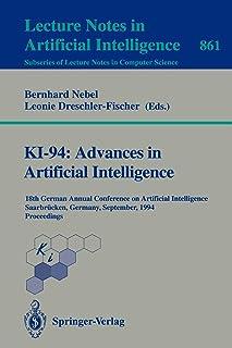 KI-94: Advances in Artificial Intelligence: 18th German Annual Conference on Artificial Intelligence, Saarbrücken, Septemb...
