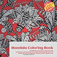 Mandala Coloring Book Sometimes you have to stop worrying, wondering, and doubting. Have faith that things will work out, maybe not how you planned, but just how it's meant to be.