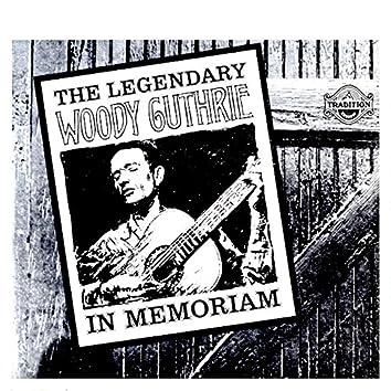 The Legendary Woody Guthrie in Memoriam