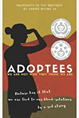 """""""Adoptees"""": We Are Not Who They Think We Are (Before We Were Yours and After True Adoption Stories) Paperback"""
