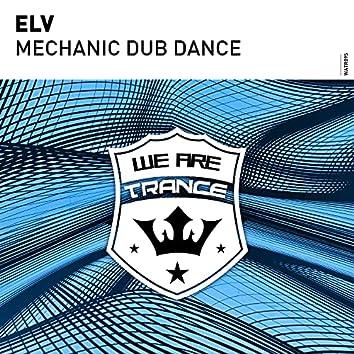 Mechanic Dub Dance