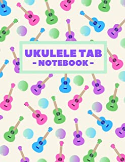 Ukulele Tab Notebook: Blank Ukulele Tablature Book For Ukulele Players With Chord Diagrams