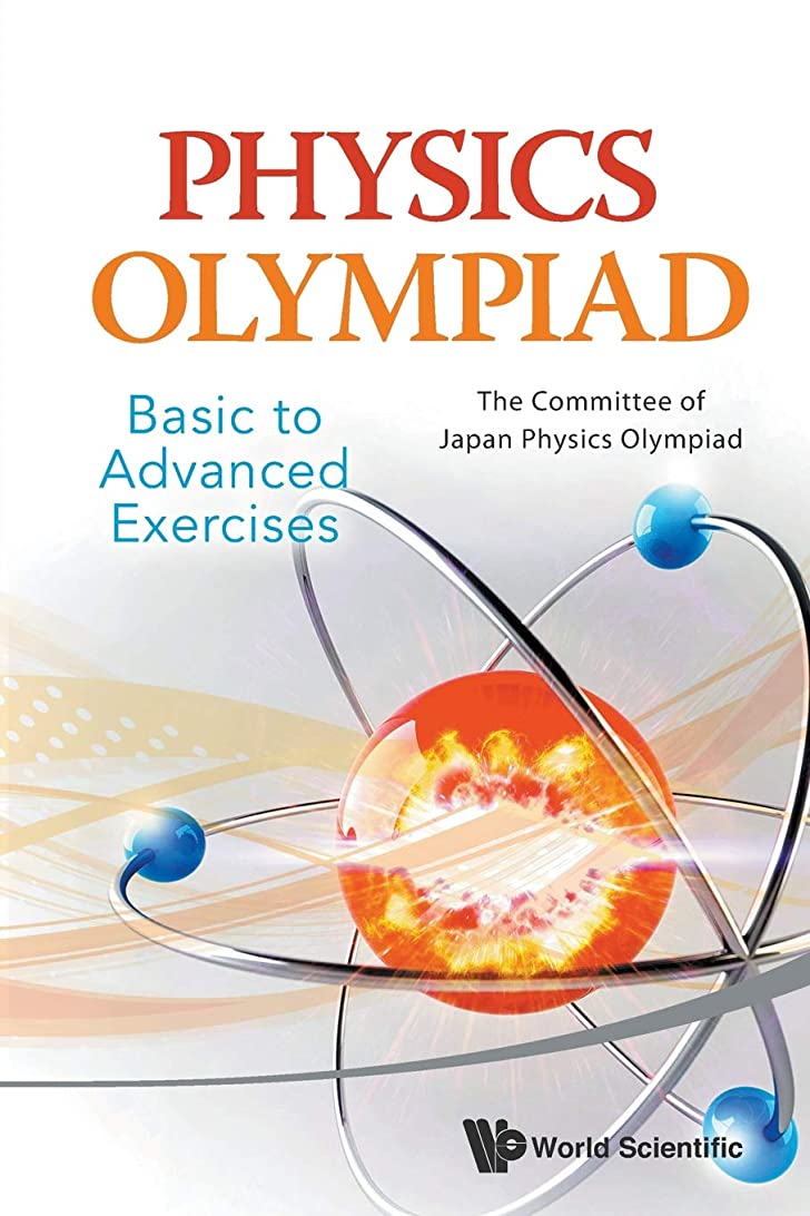 動機内側急ぐPhysics Olympiad: Basic to Advanced Exercises