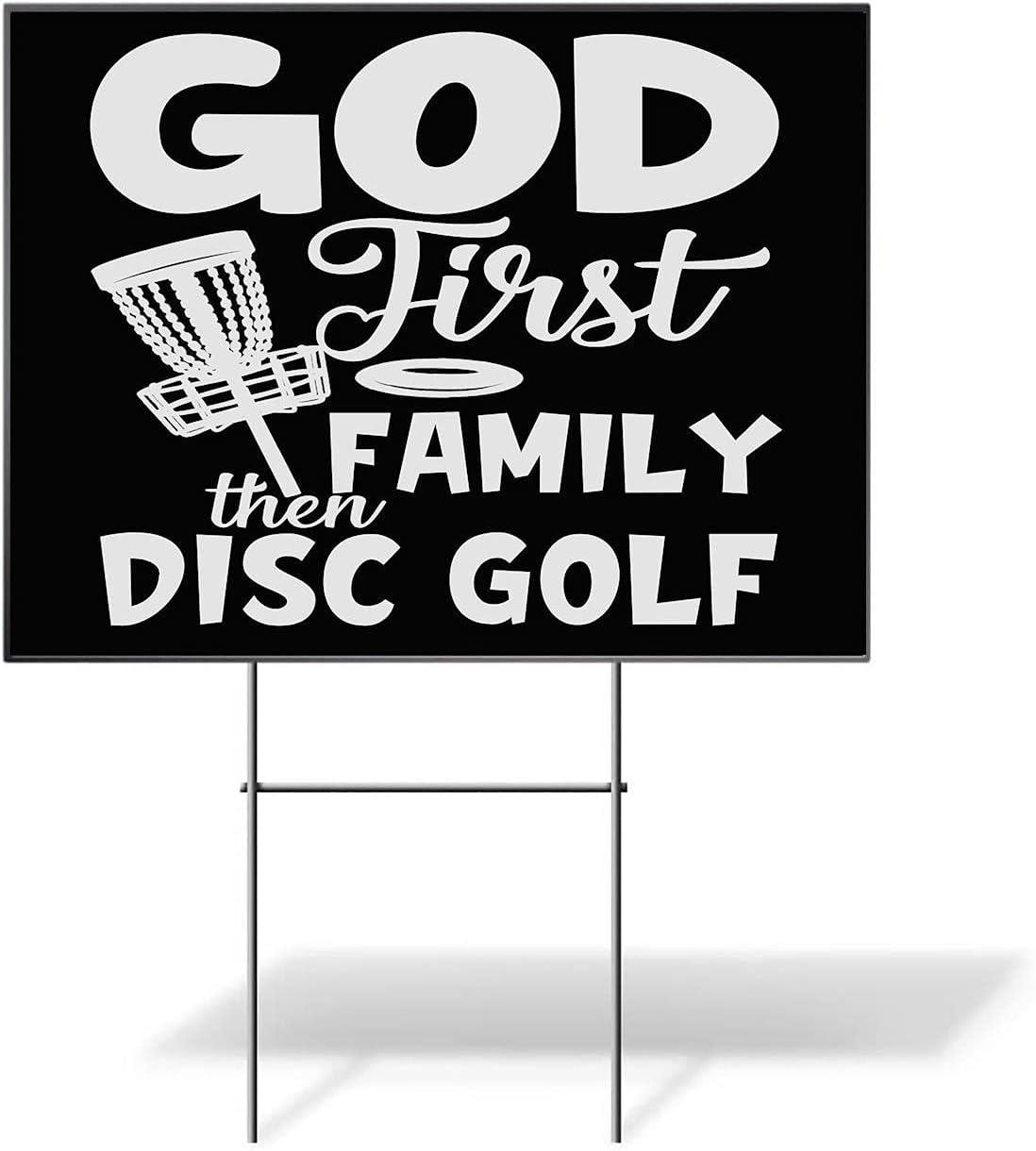 Osborna Arrt Max New item 77% OFF God First Family Then Yard - Sign Sports Disc Golf