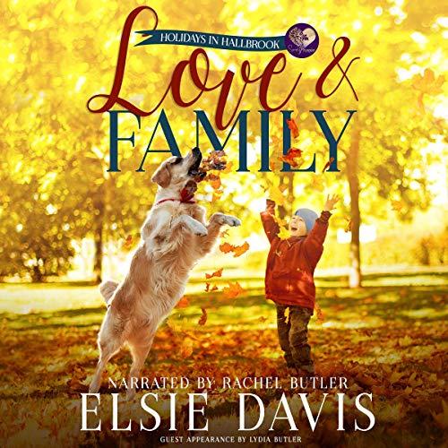 Love & Family Audiobook By Elsie Davis, Sweet Promise Press cover art