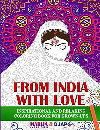 From India with LOVE Inspirational and Relaxing Coloring Book For Grown Ups Inspirational Coloring product image