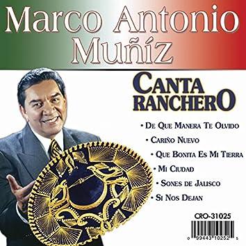 Marco Antonio Muñiz Canta Ranchero