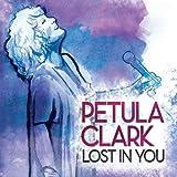 Lost in You von Petula Clark