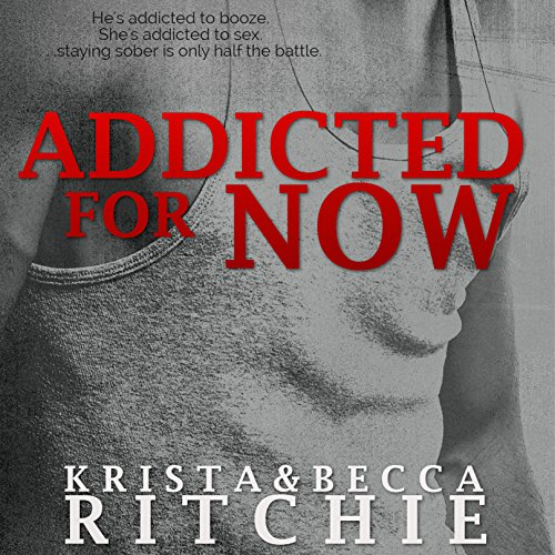 Addicted for Now audiobook cover art