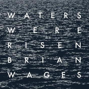 Waters Were Risen