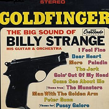Goldfinger: The Big Sound of Billy Strange, His Guitar & Orchestra