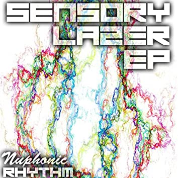 Sensory Lazer EP