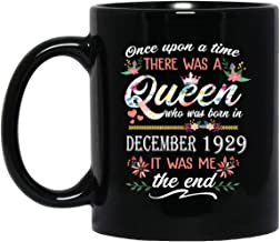 Queen who was born in December 1929 Mug Anniversary 90th Birthday Gift 90 Years Old mug for Women Lady Girls, 11oz Black Tea Cup