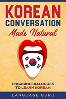 Korean Conversation Made Natural: Engaging Dialogues to Learn Korean