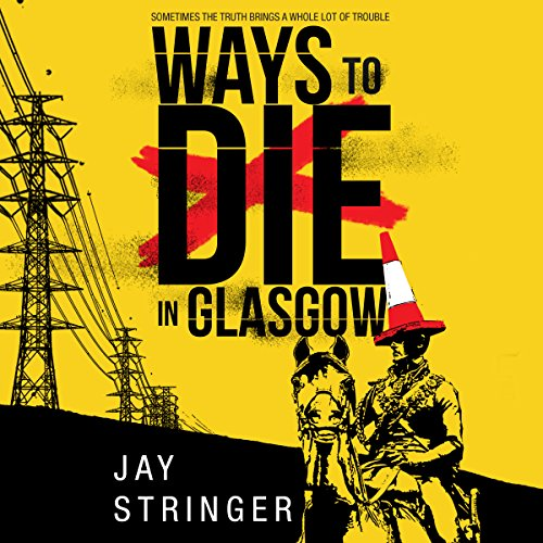 Ways to Die in Glasgow audiobook cover art