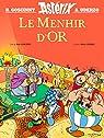 Astérix : Le Menhir d'or par Goscinny