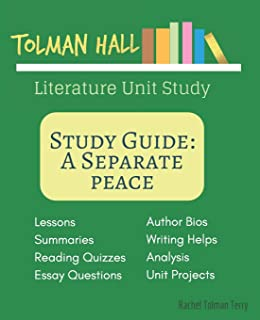 Study Guide: A Separate Peace: A Literature Unit Study