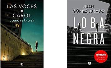 Las voces de Carol (La Trama)+Promoción fragmento de la novela Loba Negra (No venal)