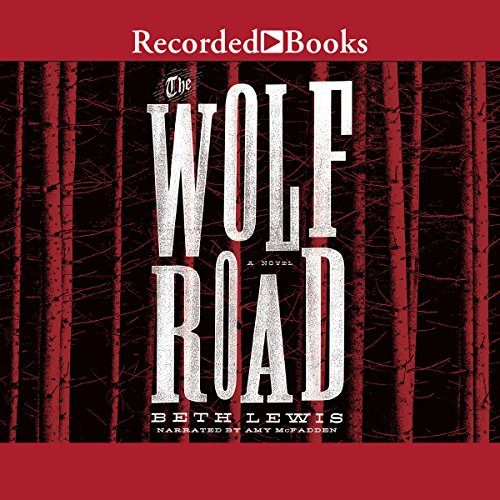 The Wolf Road audiobook cover art