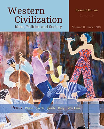 Bundle: Western Civilization: Ideas, Politics, and Society, Volume II: From 1600, 11th + MindTap History, 1 term (6 mont